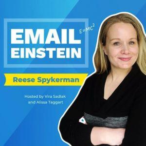Email Einstein Podcast Reese Spykerman Episode